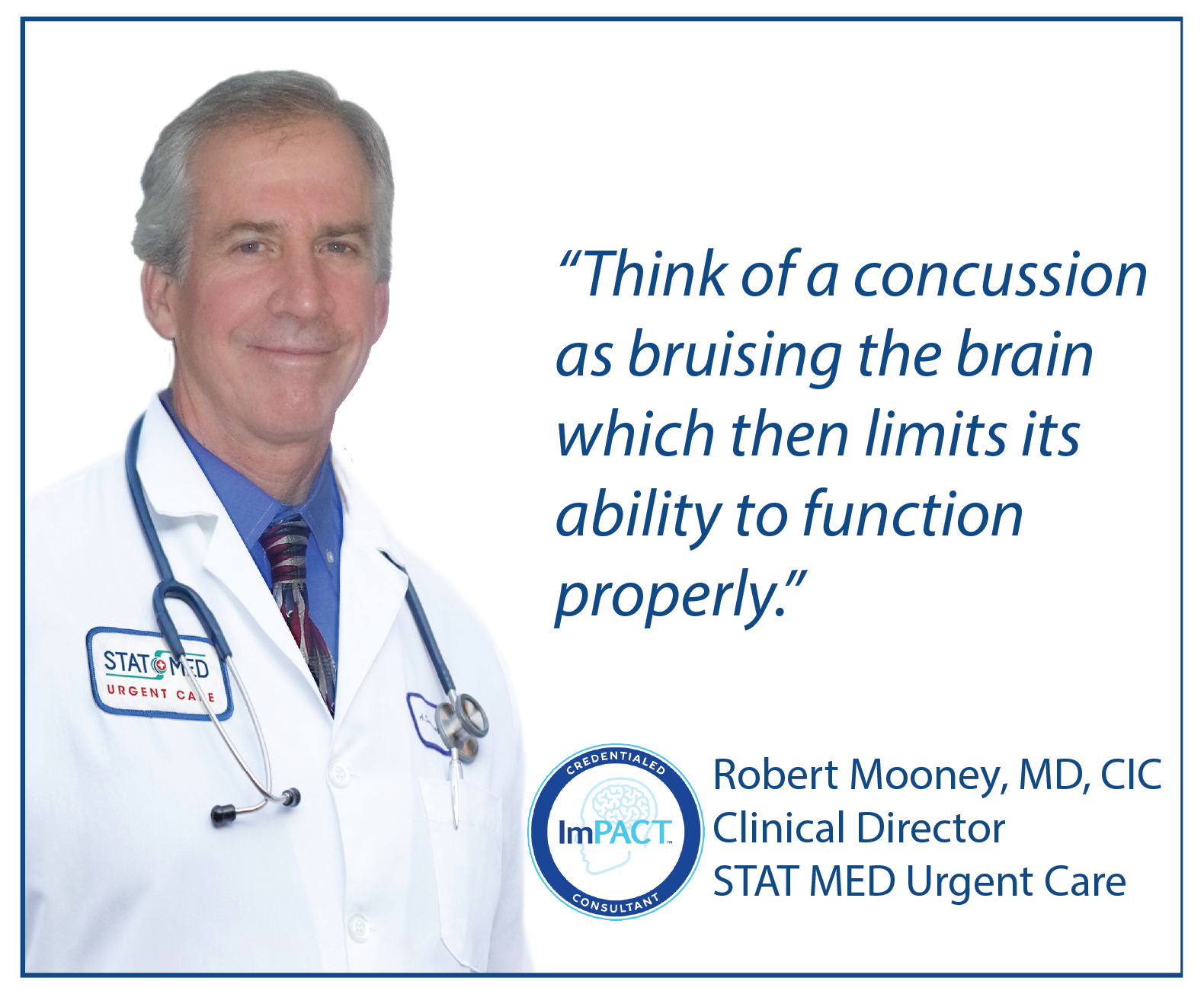 STAT MED Urgent Care Clinical Director Dr. Robert Mooney, CIC, explains concussion
