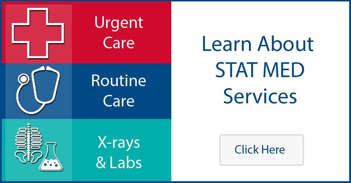 Graphic - Click to learn more about STAT MED Urgent Care services - Urgent Care, Routine Care, X-rays + Labs